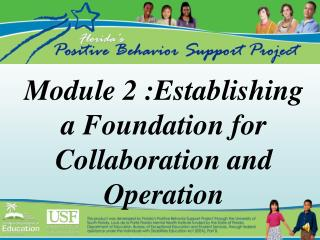 Module 2 :Establishing a Foundation for Collaboration and Operation