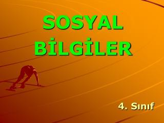 SOSYAL BILGILER   4. Sinif