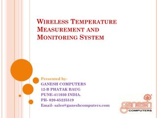 Wireless Temperature Measurement and Monitoring System