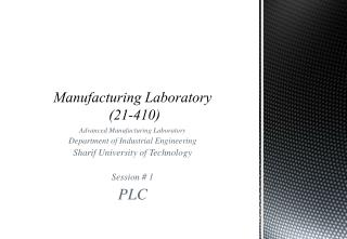 Manufacturing Laboratory  (21-410)