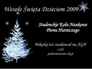 Wesołe Święta Dzieciom 2009