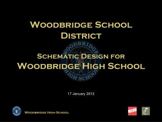 Woodbridge School District Schematic Design for Woodbridge High School