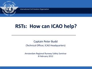 RSTs:  How can ICAO help?