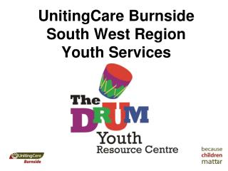 UnitingCare Burnside South West Region Youth Services