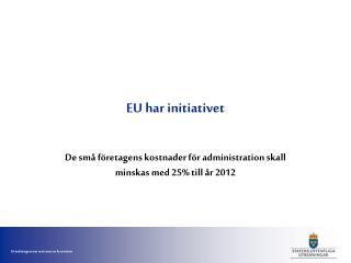 EU har initiativet