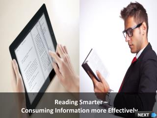 Reading Smarter –  Consuming Information more Effectively
