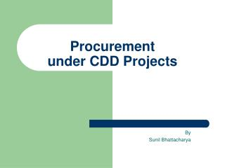 Procurement  under CDD Projects