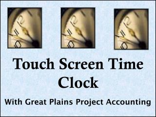Touch Screen Time Clock