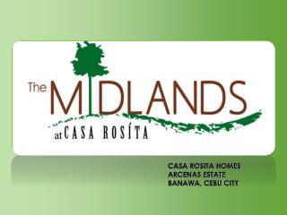 CASA ROSITA HOMES ARCENAS ESTATE  BANAWA, CEBU CITY