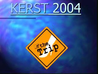 KERST  2004