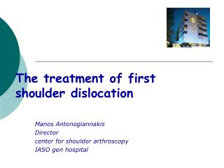 The treatment of first shoulder dislocation