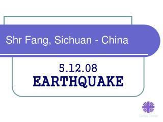 Shr Fang, Sichuan - China