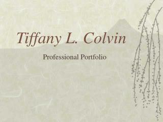 Tiffany L. Colvin
