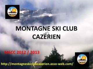 MONTAGNE SKI CLUB CAZERIEN