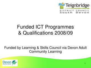 Funded ICT Programmes  & Qualifications 2008/09