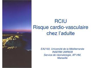 RCIU   Risque cardio-vasculaire chez l'adulte