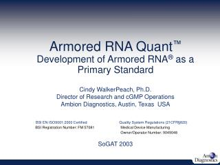 Armored RNA Quant  Development of Armored RNA  as a Primary Standard