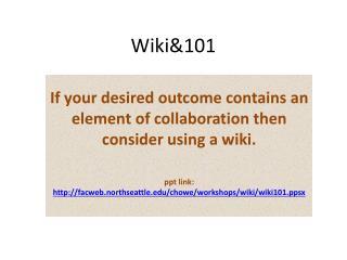 Wiki&101