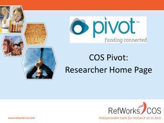 COS Pivot:  Researcher Home Page