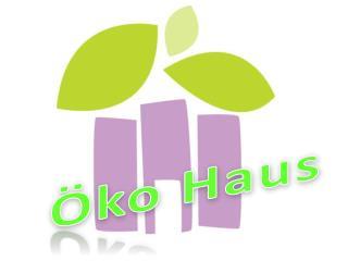 Öko  Haus