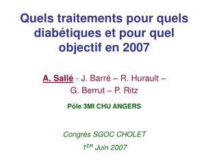 Quels traitements pour quels diab tiques et pour quel objectif en 2007