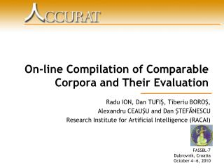 On-line Compilation of Comparable Corpora and Their Evaluation