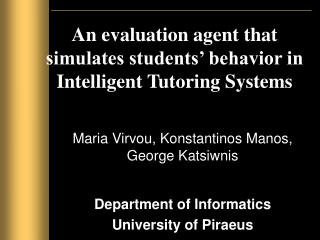 An evaluation agent that simulates students' behavior in Intelligent Tutoring Systems