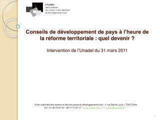 Conseils de d veloppement de pays   l heure de la r forme territoriale : quel devenir   Intervention de l Unadel du 31 m