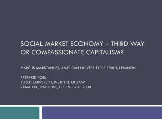 Social Market Economy – Third Way or Compassionate Capitalism?