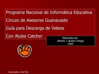 Programa Nacional de Informática Educativa Círculo de Asesores Guanacaste