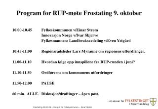 Program for RUP-møte Frostating 9. oktober