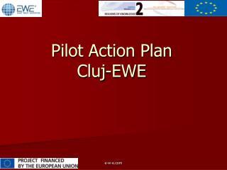 Pilot Action Plan Cluj-EWE