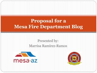 Proposal for a  Mesa Fire Department Blog
