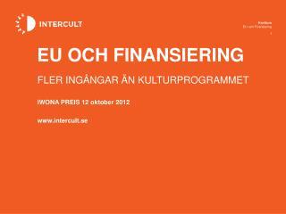IWONA PREIS 12 oktober 2012 intercult.se