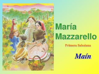 María Mazzarello Primera Salesiana