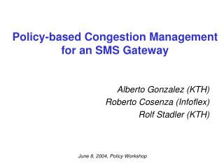 Policy-based Congestion Management for an SMS Gateway