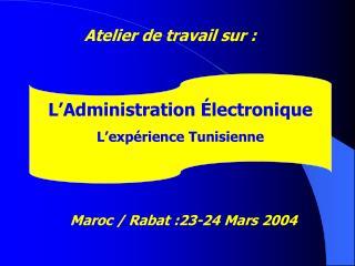 Maroc /   Rabat :23-24 Mars 2004