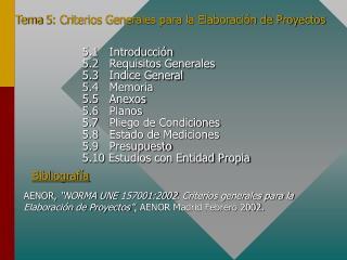 Tema 5: Criterios Generales para la Elaboración de Proyectos