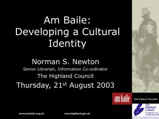 Am Baile: Developing a Cultural Identity