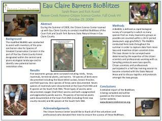 Eau Claire Barrens  BioBlitzes Sarah Braun and Rick  Koziel