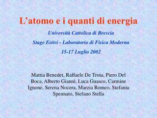L atomo e i quanti di energia