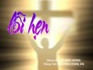 LoiHen_ldh_NguyenHongAn