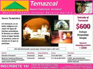 Temazcal Sauna Tradicional  Ancestral