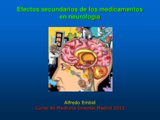 Efectos secundarios de los medicamentos en neurología