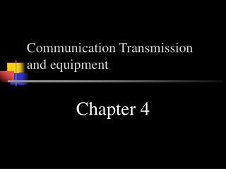 Communication Transmission and equipment