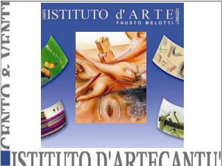 L'Istituto Statale d'Arte per l'arredamento di Cantu'