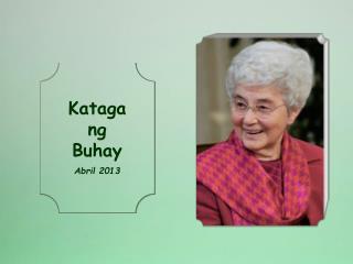 Kataga ng Buhay Abril 2013