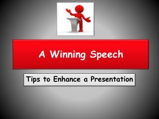 A Winning Speech