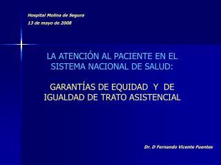 LA ATENCIÓN AL PACIENTE EN EL SISTEMA NACIONAL DE SALUD: