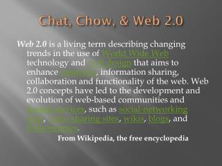Chat, Chow, & Web 2.0